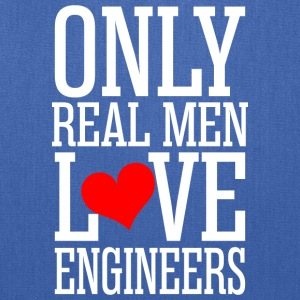 Only Real Men Love Engineers - Tote Bag