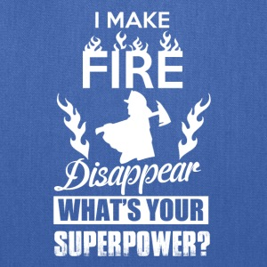 I make fire disappear, what's your superpower? - Tote Bag