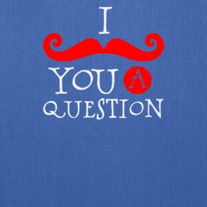 I you question - Tote Bag