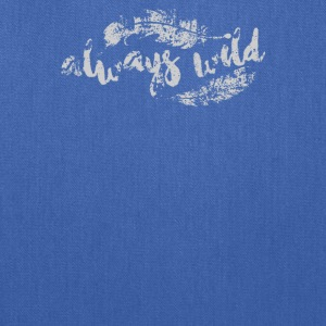 Always Wild Funny - Tote Bag