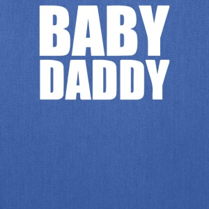 Baby Daddy - Tote Bag