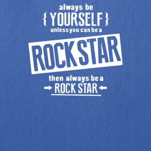 Be Yourself Be A Rockstar - Tote Bag