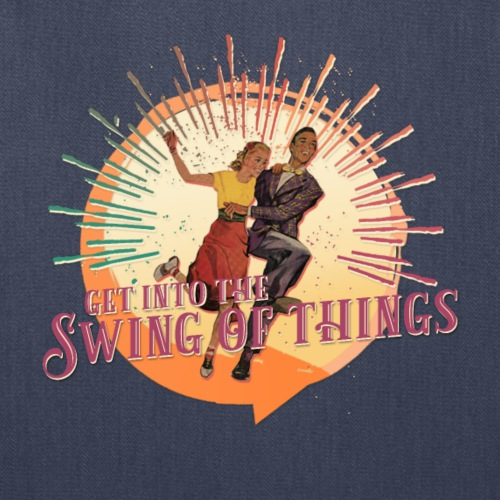 Get into the Swing of Things - LIMITED - Tote Bag