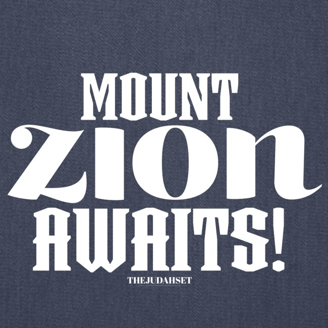 Mount ZION Awaits