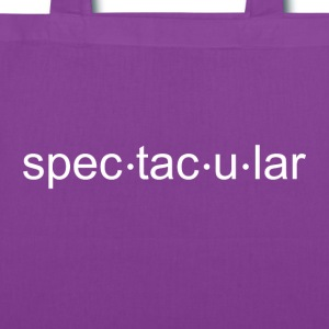 You are Spectacular! - Tote Bag