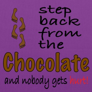 Perfect graphic for chocolate lovers. - Tote Bag