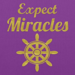 Expect Miracles - Tote Bag