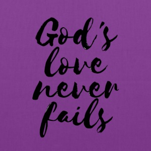 God's love never fails - Tote Bag