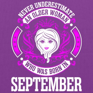 Never Underestimate An Older Woman Who Was Born In - Tote Bag