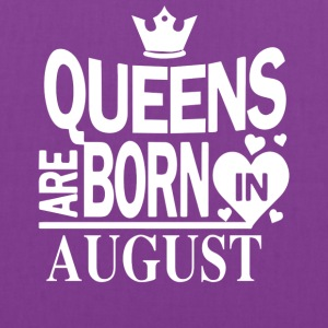 Birthday Shirt - Queen are born in AUGUST - Tote Bag