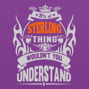 IT'S A STERLING THING TSHIRT - Tote Bag