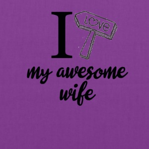 I love my awesome wife birthday tshirt - Tote Bag