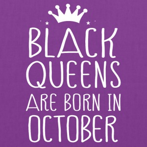 Black queens are born in October - Tote Bag
