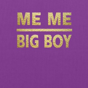 me me big boy - Tote Bag