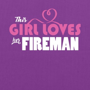 This Girl Loves Her Fireman Cute Gift Tee Shirt - Tote Bag