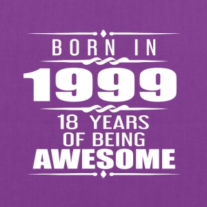Born in 1999 18 Years of Being Awesome - Tote Bag