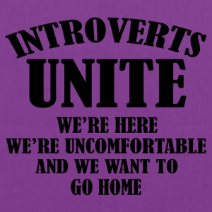 Introverts Unite - Tote Bag