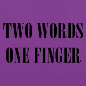 two words one finger - Tote Bag
