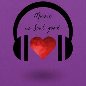Music is soul good - Tote Bag