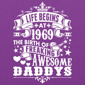 Life Begins At 1969 The Birth Of Freaking Awesome - Tote Bag