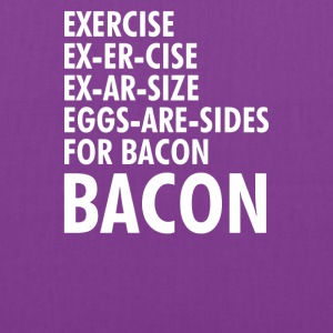 Exercise Bacon Funny - Tote Bag