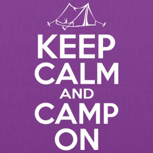 Keep Calm And Camp On - Tote Bag
