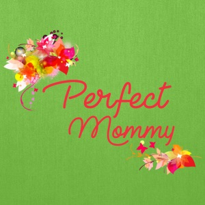 Perfect Mommy - Tote Bag
