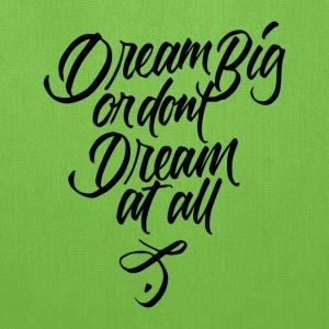 Dream Big - Tote Bag