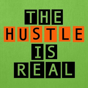 The Hustle is Real - Tote Bag