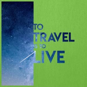To Travel Is To Live - Tote Bag