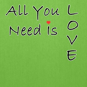 All You Need Is Love - Tote Bag