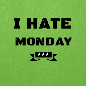 I HATE MONDAY - Tote Bag