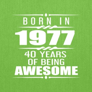 Born in 1977 40 Years of Being Awesome - Tote Bag