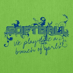 Softball We Play Like A Bunch Of Girls Barton High - Tote Bag