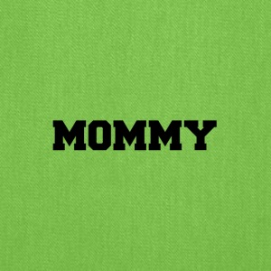 mommy - Tote Bag