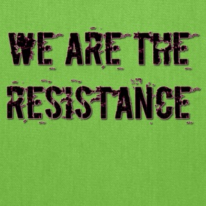 WE ARE THE RESISTANCE 2 - Tote Bag