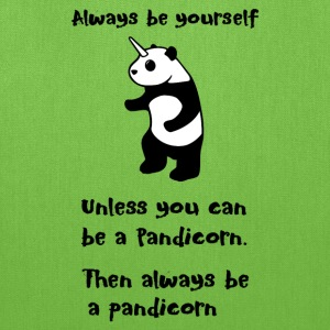 Always be Yourself Panda Pandicorn Funny - Tote Bag
