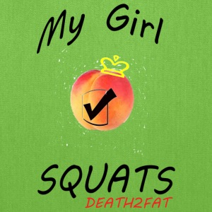 My Girl SQUATS ;) - Tote Bag
