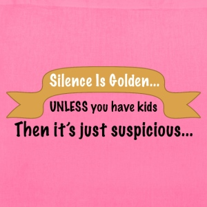 Funny silence is golden product about kids. - Tote Bag