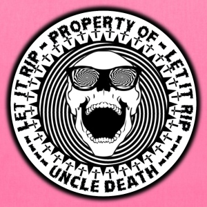 Uncle Death Property Of Let It RIP Parody - Tote Bag