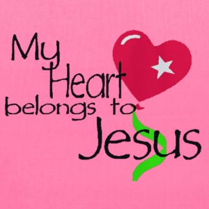 My Heart Belongs To Jesus - Tote Bag