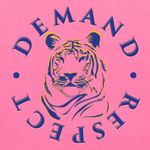 Demand Respect - Tote Bag