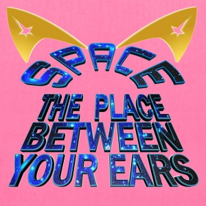 SPACE - The Place Between Your Ears - Tote Bag