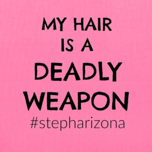 My Hair is a Deadly Weapon - Tote Bag
