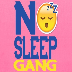 No Sleep Gang - Tote Bag