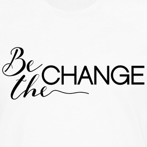 Be the Change - Men's Premium Long Sleeve T-Shirt