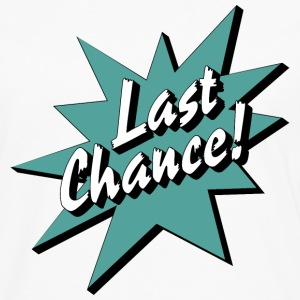 Last Chance / Chance - Men's Premium Long Sleeve T-Shirt