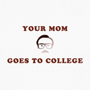 Kip Dynamite - Your Mom Goes to College - Men's Premium Long Sleeve T-Shirt