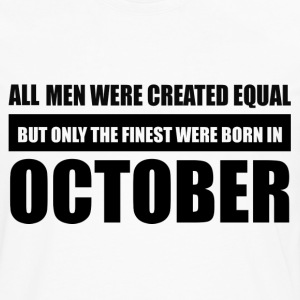 All men were created equal October designs - Men's Premium Long Sleeve T-Shirt