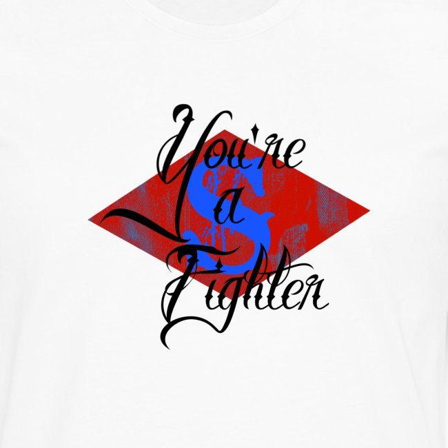 You're A Fighter Collection (For Men)